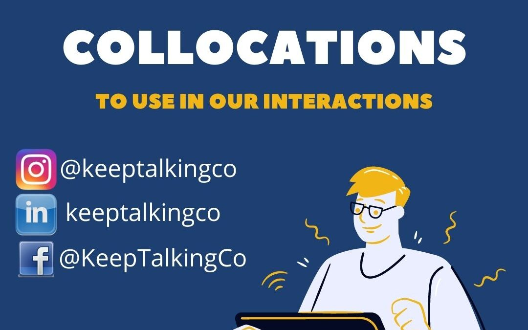 10 More Keeptalking Collocations